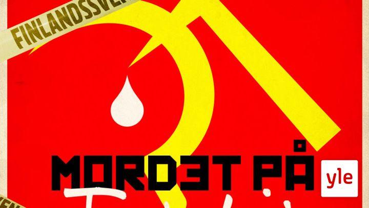Mordet på Trotskij 1/3: Två världar kolliderar