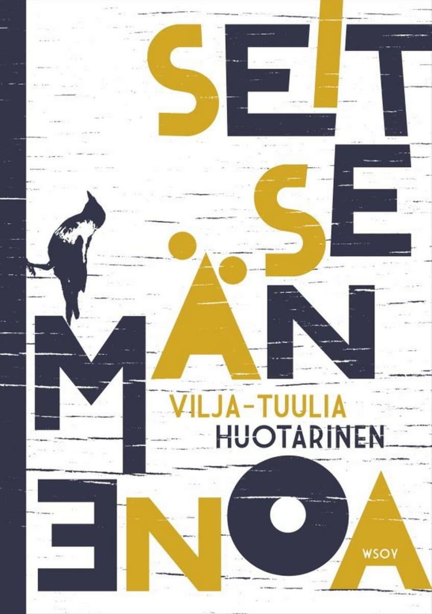 Vilja-Tuulia Huotarinen: Seitsemän enoa -kirjan kansi